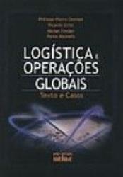 LOGÍSTICA E OPERAÇÕES GLOBAIS: TEXTO E CASOS