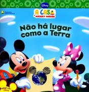 NAO HA LUGAR COMO A TERRA - A CASA DO MICKEY MOUSE