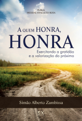A QUEM HONRA, HONRA