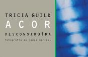 COR DESCONSTRUIDA REVELA DICAS E INSPIRACOES DA DESIGNER INGLESA TRICIA GUI