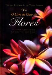 LIVRO DE OURO DAS FLORES, O