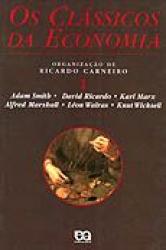 CLASSICOS DA ECONOMIA, OS - VOLUME 1 - 1