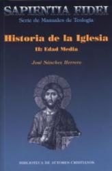 HISTORIA DE LA IGLESIA - II EDAD MEDIA