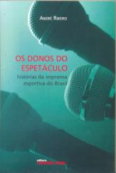 DONOS DO ESPETACULO, OS