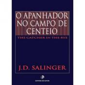 APANHADOR NO CAMPO DE CENTEIO, O