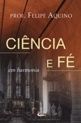 CIENCIA E FE EM HARMONIA
