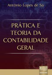 PRÁTICA E TEORIA DA CONTABILIDADE GERAL