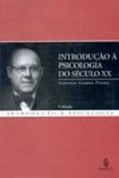INTRODUCAO A PSICOLOGIA DO SECULO XXI - 1