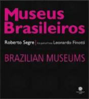 MUSEUS BRASILEIROS - EDIÇAO BILINGUE - PORTUGUES/INGLES