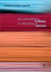 DA LINGUISTICA FORMAL A LINGUISTICA SOCIAL