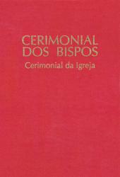 CERIMONIAL DOS BISPOS - CERIMONIAL DA IGREJA