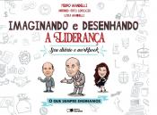 IMAGINANDO E DESENHANDO A LIDERANÇA - SEU DIÁRIO E WORKBOOK