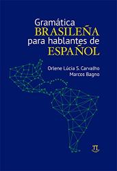 GRAMATICA BRASILENA PARA HABLANTES DE ESPANO