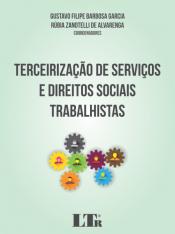 TERCEIRIZAÇÃO DE SERVIÇOS E DIREITOS SOCIAIS TRABALHISTAS