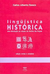 LINGUISTICA HISTORICA - UMA INTRODUCAO AO ESTUDO DA...