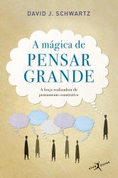 MÁGICA DE PENSAR GRANDE, A - EDIÇÃO DE BOLSO