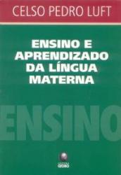 ENSINO E APRENDIZADO DA LINGUA MATERNA