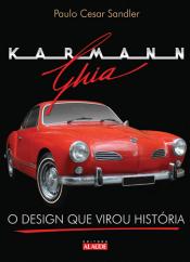KARMANN GHIA - O DESIGNER QUE VIROU HISTORIA