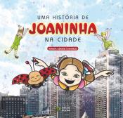 HISTORIA DE JOANINHA, UMA - NA CIDADE - 1