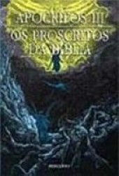APOCRIFOS - VOL. 03 - OS PROSCRITOS DA BIBLIA