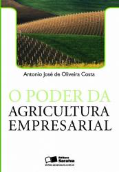 O PODER DA AGRICULTURA EMPRESARIAL