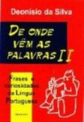 DE ONDE VEM AS PALAVRAS VOL. 02 - FRASES E CURIOSIDADES