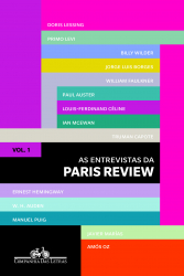 ENTREVISTAS DA PARIS REVIEW, AS - VOL. 1
