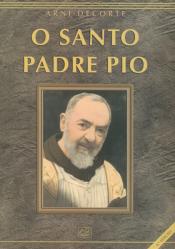 SANTO PADRE PIO, O