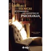 TEORIAS E TECNICAS DE ATENDIMENTO EM CONSULTORIO DE PSICOLOGIA