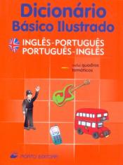 DICIONARIO BASICO ILUSTRADO - INGLES PORT/PORT INGLES