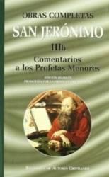 OBRAS COMPLETAS DE SAN JERONIMO IIIB COMENTARIOS A LOS PROFETAS MENORES