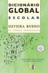 DICIONARIO GLOBAL ESCOLAR SILVEIRA BUENO - PORTUGUES
