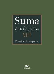 SUMA TEOLÓGICA - VOLUME 8 EDIÇÃO BILÍNGUE