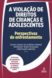 A VIOLAÇÃO DE DIREITOS DE CRIANÇAS E ADOLESCENTES