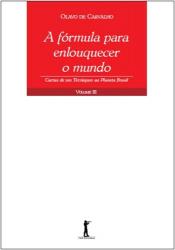 FORMULA PARA ENLOUQUECER O MUNDO, A