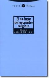 NO-LUGAR DEL ENCUENTRO RELIGIOSO, EL