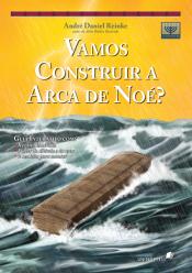 VAMOS CONTRUIR A ARCA DE NOE