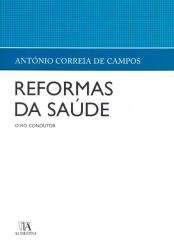 REFORMAS DA SAÚDE - O FIO CONDUTOR