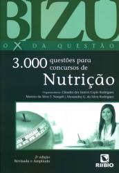 BIZU DE NUTRICAO - 3000 QUESTOES PARA CONCURSOS DE NUTRICAO