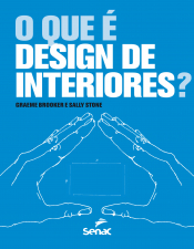 O QUE É DESIGN DE INTERIORES?