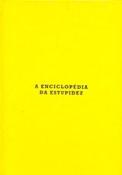 ENCICLOPEDIA DA ESTUPIDEZ, A