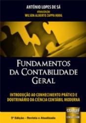 FUNDAMENTOS DA CONTABILIDADE GERAL - INTRODUCÃO AO CONHECIMENTO PRÁTICO