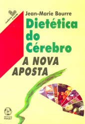 DIETETICA DO CEREBRO - A NOVA APOSTA