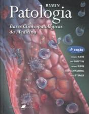 PATOLOGIA - BASES CLINICOPATOLÓGICAS DA MEDICINA