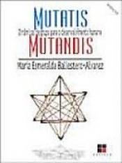 MUTATIS MUTANDIS - VOL. 01 - DINAMICAS DE GRUPO PARA...