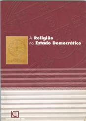 RELIGIÃO NO ESTADO DEMOCRÁTICO, A
