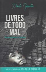 LIVRES DE TODO MAL - DESMASCARANDO O INIMIGO