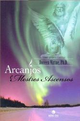 ARCANJOS E MESTRES ASCENSOS