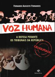 VOZ HUMANA - A DEFESA PERANTE OS TRIBUNAIS DA REPÚBLICA