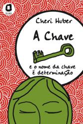 CHAVE, A - E O NOME DA CHAVE E DETERMINACAO - 1